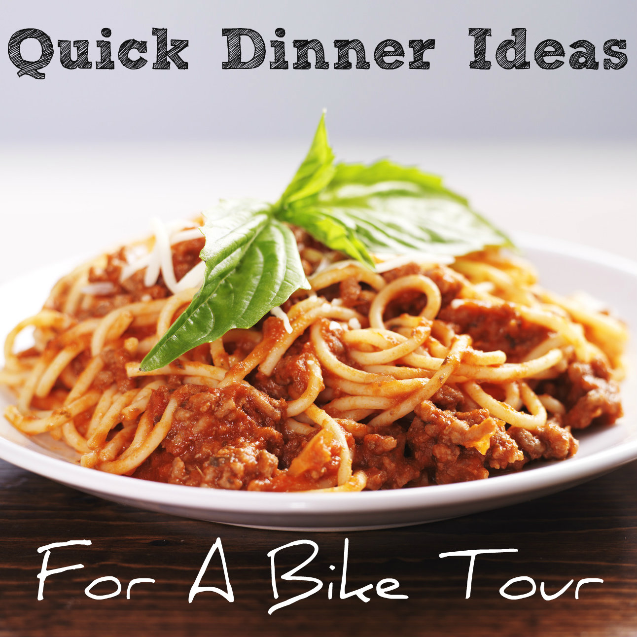 Quick Dinner Ideas For A Bike Tour