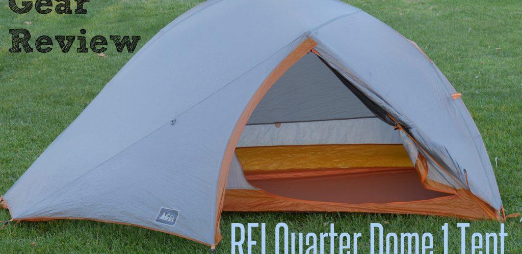 REI Quarter Dome 1 Review